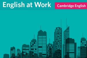 English at Work - Cambridge report