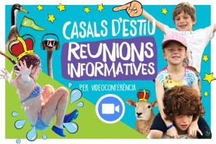 REUNIÓ INFORMATIVA CASALS D'ESTIU 2021