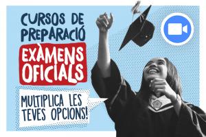 CURSOS ESPECÍFICS DE PREPARACIÓ EXÀMENS OFICIALS - via ZOOM